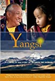 Yangsi: For the Young Yangsi, Reincarnation Is Just the Beginning
