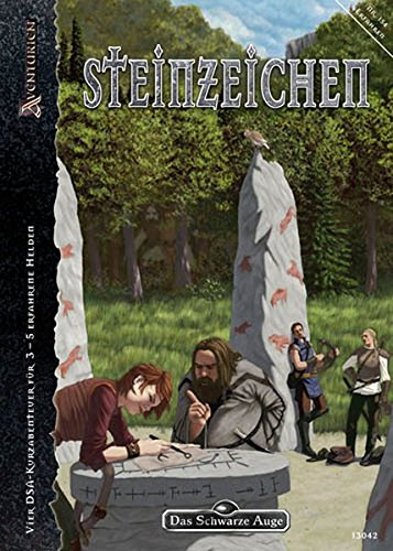 dsa die sieben gezeichneten Steinzeichen: Vier DSA-Kurzabenteuer für 3-5 erfahrene Helden (Das Schwarze Auge: Abenteuer in Aventurien (Ulisses))