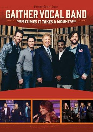 Sometimes It Takes a Mountain [DVD-AUDIO] (Gospel Dvd Gaither)