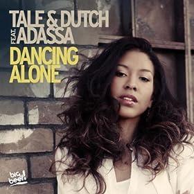 Tale & Dutch feat. Adassa-Dancing Alone