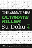 The Times Ultimate Killer Su Doku Book 4: Book 4