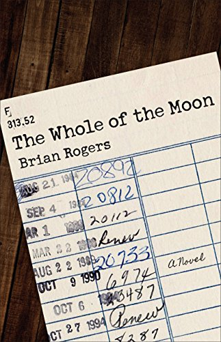 The Whole of the Moon: A Novel (English Edition)