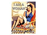 Pin up girl I am a woman what