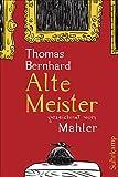 Alte Meister: Komödie. Gezeichnet von Mahler