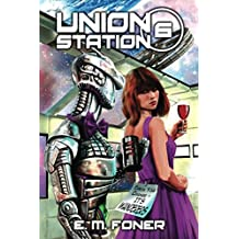 Wanderers On Union Station (EarthCent Ambassador)