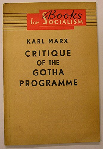Gotha-programm (Critique of the Gotha Programme: A Contribution to the Critique of the Social-Democrat Draft Programme of 1891)