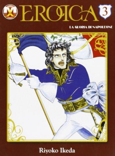 Eroica. La gloria di Napoleone: 3