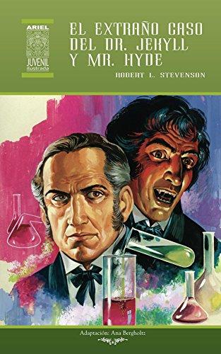 El extraño caso del Dr. Jekyll y Mr. Hyde (Ariel Juvenil Ilustrada nº