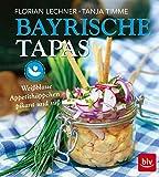 Bayrische Tapas: Weißblaue Appetithäppchen - pikant und süß (BLV)