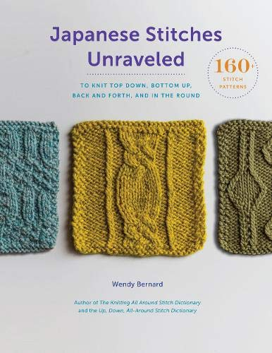 Japanese Stitches Unraveled (Stitch Dictionary) por Wendy Bernard