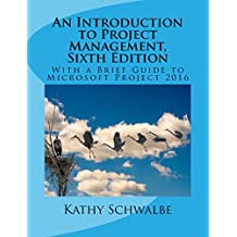 An Introduction to Project Management, Sixth Edition (English Edition)