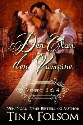 [ DER CLAN DER VAMPIRE (VENEDIG 3 & 4) (GERMAN, ENGLISH) ] Folsom, Tina (AUTHOR ) May-21-2014 Paperback