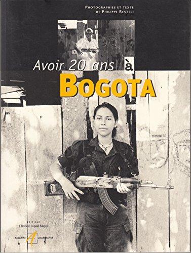 Avoir 20 ans à Bogota