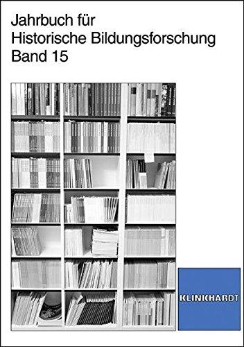 Jahrbuch für historische Bildungsforschung. Band 15