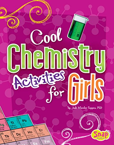Cool Chemistry Activities for Girls (Girls Science Club) Descargar PDF