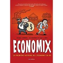 Economix : la première histoire de l'économie en BD (bande dessinée)