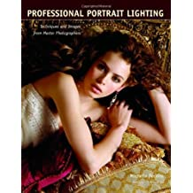 Professional Portrait Lighting: Techniques and Images from Master Photographers (Pro Photo Workshop) by Michelle Perkins (2006-08-01)