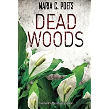 Dead Woods by Maria C. Poets (2015-05-26)