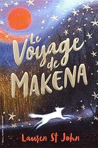 Le voyage de Makena par Lauren St John