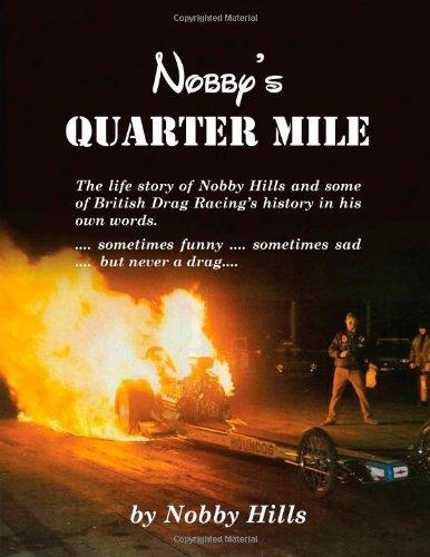 Nobby's Quarter Mile por Nobby Hills