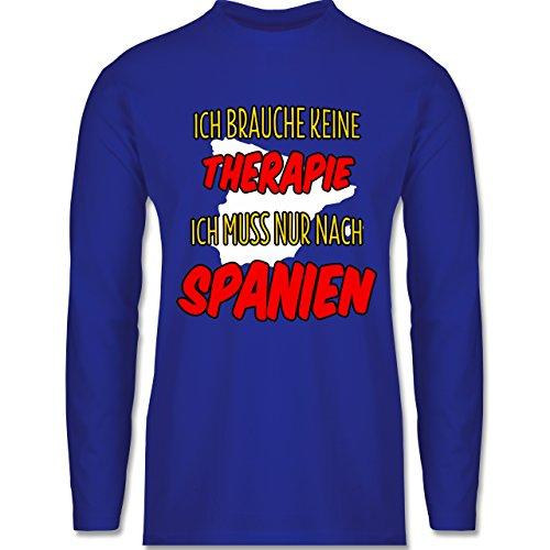 Länder - Ich brauche keine Therapie ich muss nur nach Spanien - Longsleeve / langärmeliges T-Shirt für Herren Royalblau