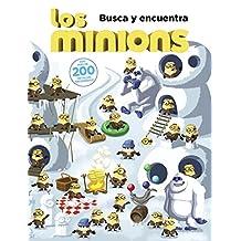 Los Minions. Busca Y Encuentra (Literatura Infantil (6-11 Años) - Gru Y Los Minions)