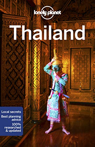 Thailand Country Guide (Lonely Planet Travel Guide)