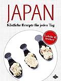 Japanische Gerichte: Köstliche Rezepte für jeden Tag (Lecker & leicht 12)