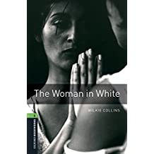 Oxford Bookworms Library: Level 6:: The Woman in White Audio Pack
