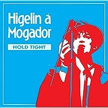 Higelin À Mogador (Told High)