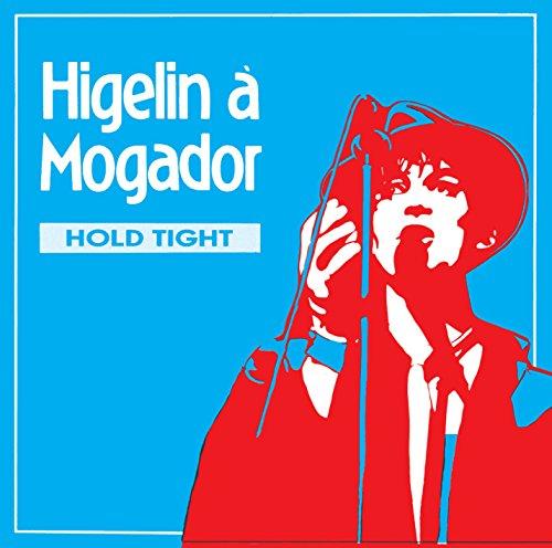 "Jacques Higelin ""Higelin À Mogador (Told High)"""