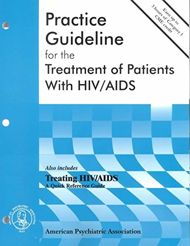 [(American Psychiatric Association Practice Guideline for the Treatment of Patients with HIV/AIDS)] [By (author) American Psychiatric Association] published on (January, 2001)