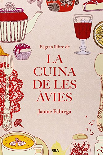 El gran llibre de la cuina de les àvies por Jaume Fàbrega