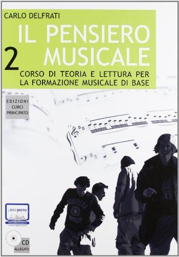 Il pensiero musicale. Con CD-ROM: 2