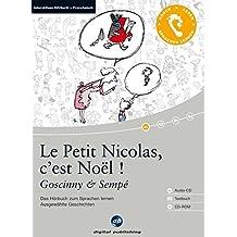 Le Petit Nicolas, c'est Noël !: Das Hörbuch zum Sprachen lernen.Ausgewählte Geschichten / Audio-CD + Textbuch + CD-ROM
