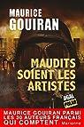 Maudits soient les artistes: Un thriller palpitant sous l'Occupation allemande par Gouiran