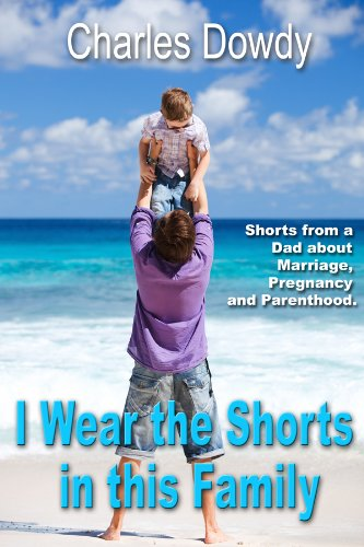 I Wear the Shorts in this Family (English Edition) -