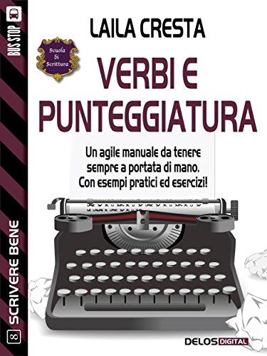 Verbi e punteggiatura (Scuola di scrittura Scrivere bene)
