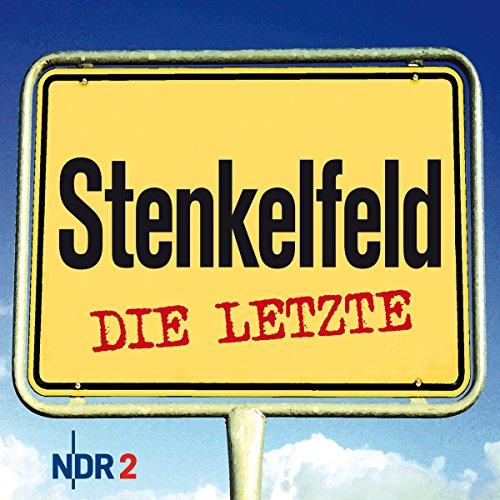 Preisvergleich Produktbild Stenkelfeld: Die Letzte