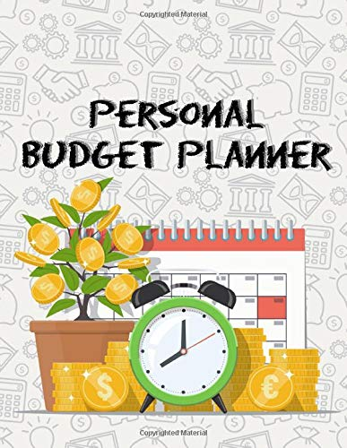Personal Budget Planner: For Expense Finance Budget book By A Year Monthly Weekly & Daily calendar Bill Budgeting Planner And Organizer Tracker ... or personal cash management at home.