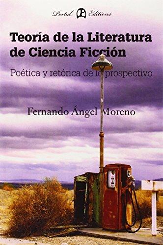 Teoria de la literatura de ciencia ficcion (Prospectiva)