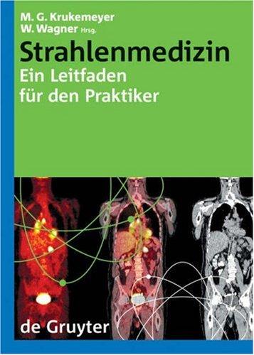 strahlenmedizin-ein-leitfaden-fur-den-praktiker-leitfaden-fa1-4r-den-praktiker