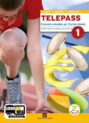 Telepass. Con espansione online. Per Igea e Mercurio. Per gli Ist. tecnici: 1