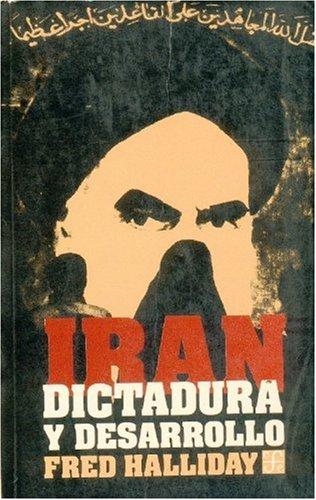 Iran: Dictadura y desarrollo