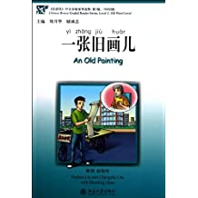 Chinese Breeze Graded Reader Series, Level 2 (500 words) - An Old Painting (+ 1 MP3-CD)