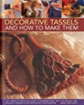 Decorative Tassels and How to Make Th...