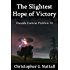 The Slightest Hope of Victory (Outside Context Problem Book 3)