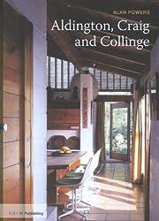 Aldington, Craig and Collinge (Twentieth Century Architects) (20th Century Architects)