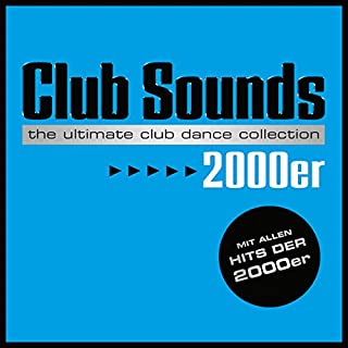Club Sounds 2000er [Explicit]