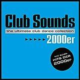 Club Sounds 2000er [Explicit]